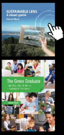 "You can buy ""Sustainable Lens"" and ""The Green Graduate""."